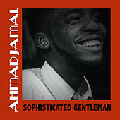 Sophisticated Gentleman de Ahmad Jamal