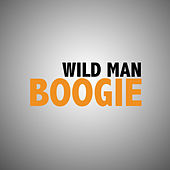 Wild Man Boogie de Various Artists