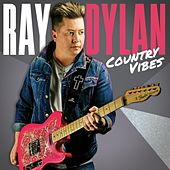 Country Vibes de Ray Dylan