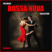 The Great Bossa Nova Collection Vol. 1 von Various Artists