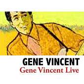 Gene Vincent Live (Live) de Gene Vincent