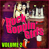 Rock Boppin' Girls Vol. 2 by Various Artists