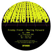 Moving Forward de Freddy Fresh