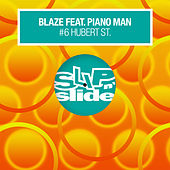 #6 Hubert St. (feat. Piano Man) de La Blaze
