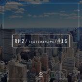 Rh2 Tastemakers #16 de Various Artists