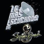 Lo Más Escuchado De by La Séptima Banda