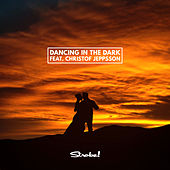 Dancing In The Dark (feat. Christof Jeppsson) von Strobe