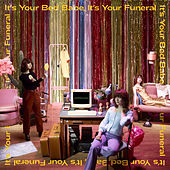 It's Your Bed Babe, It's Your Funeral de Maisie Peters