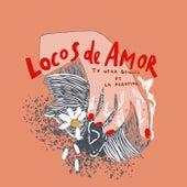 Locos de amor (feat. La Pegatina) de Tu Otra Bonita
