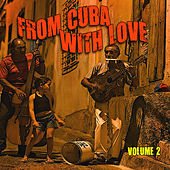 From Cuba with Love, Vol. 2 von Various Artists