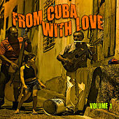 From Cuba with Love, Vol. 1 de Various Artists