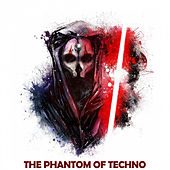 The Phantom of Techno von Various