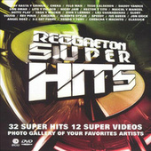 Reggaetón Super Hits von Various Artists