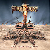 The Iron Brigade by Fireforce