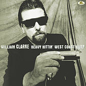 Heavy Hittin' West Coast Harp von William Clarke
