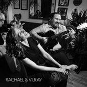 Rachael & Vilray by Rachael