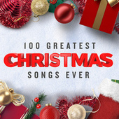 100 Greatest Christmas Songs Ever (Top Xmas Pop Hits) by Various Artists