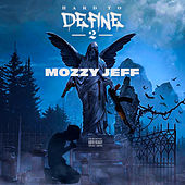 Hard To Define 2 - EP by Mozzy Jeff
