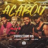 Acabou (Papasessions #5) de PK