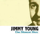 One Moment More von Jimmy Young
