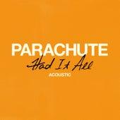 Had It All (Acoustic) de Parachute