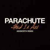 Had It All (Ashworth Remix) de Parachute