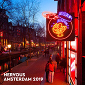 Nervous Amsterdam 2019 by Various Artists