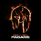 Pagans (feat. Mic L) by Zico