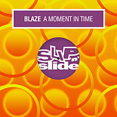 A Moment In Time de La Blaze