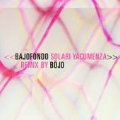 Solari Yacumenza (Böjo Remix) de Bajofondo