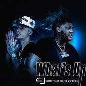 What's Up (feat. Derez De'Shon) by C.J. Green