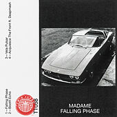 Falling Phase by Madame