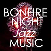 Bonfire Night With Jazz music de Various Artists