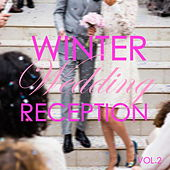 Winter Wedding Reception Playlist Vol.2 by Various Artists