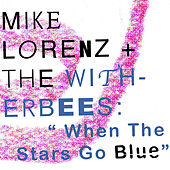 When the Stars Go Blue von Mike Lorenz