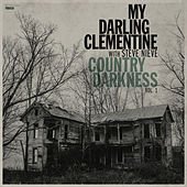 Country Darkness, Vol. 1 by My Darling Clementine