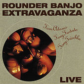 Rounder Banjo Extravaganza (Live / October 14-18, 1991) by Tom Adams