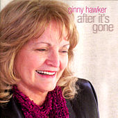 After It's Gone de Ginny Hawker
