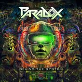 Behind the System by Paradox