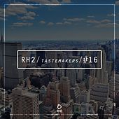 Rh2 Tastemakers #16 by Various Artists