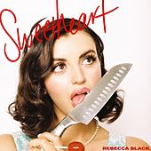 Sweetheart by Rebecca Black