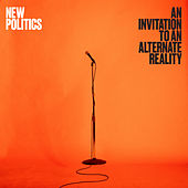 An Invitation to an Alternate Reality de New Politics