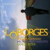 Horizonte Vertical von Lô Borges