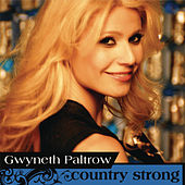 Country Strong by Gwyneth Paltrow