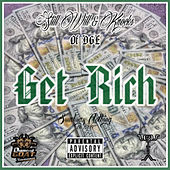 Get Rich by Still Will