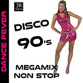 Disco 90 Megamix Non stop (The Best Dance In Medley) di Disco Fever