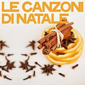 Le canzoni di natale by Various Artists