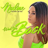 Want You Back by Nadine