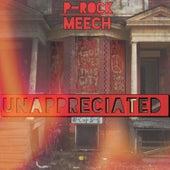 Unappreciated by P-Rock Meech