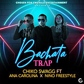 Bachata Trap by Chiko Swagg